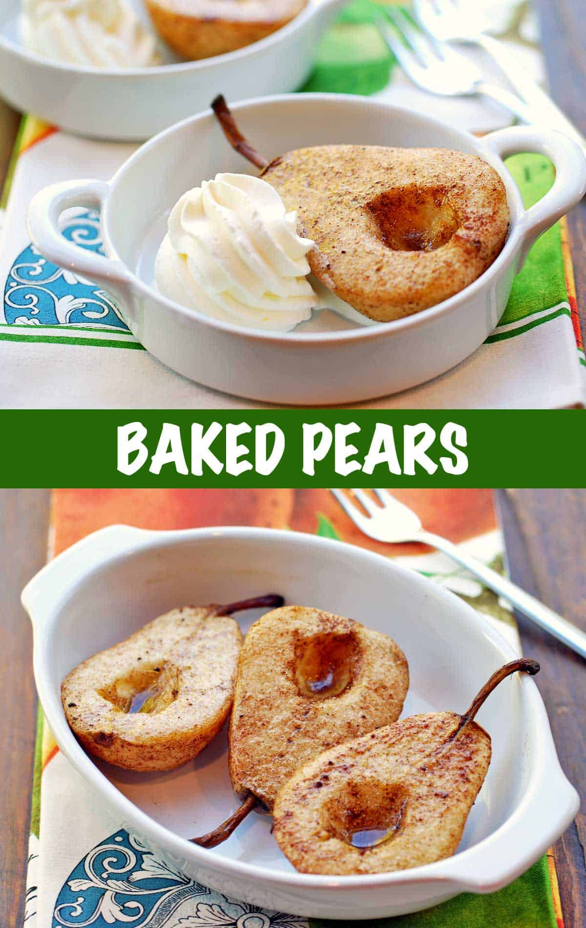A two-photo collage of baked pears served in a white baking dish.